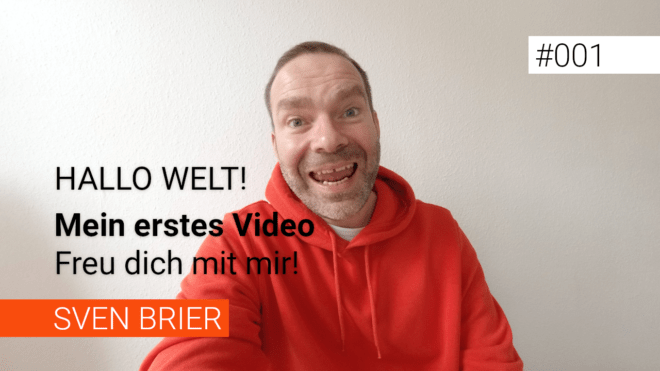 Hallo Welt, hallo YouTube!